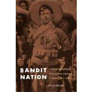 Bandit Nation by Frazer, Chris, 9780803217997