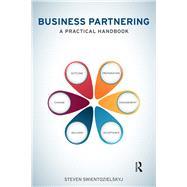 Business Partnering: A Practical Handbook by Swientozielskyj; Steven, 9781138907997