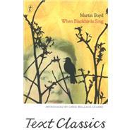 When Blackbirds Sing by Boyd, Martin, 9781922147998