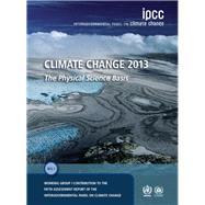 Climate Change 2013 by Stocker, Thomas F.; Qin, Dahe; Plattner, Gian-Kasper; Tignor, Melinda M. B.; Allen, Simon K., 9781107057999