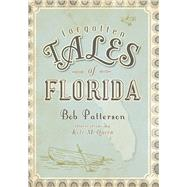 Forgotten Tales of Florida by Patterson, Bob, 9781596297999