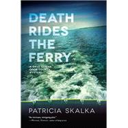 Death Rides the Ferry by Skalka, Patricia, 9780299318000