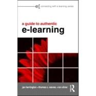A Guide to Authentic e-Learning by Herrington; Jan, 9780415998000