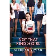 Not That Kind of Girl by Vivian, Siobhan, 9780545758000
