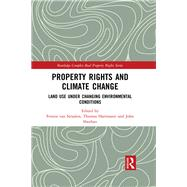 Property Rights and Climate Change: Land use under changing environmental conditions by van Straalen; Fennie, 9781138698000