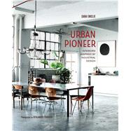 Urban Pioneer by Emslie, Sara; Edwards, Benjamin, 9781849758000