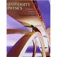 University Physics with Modern Physics, Volume 2 (Chs. 21-37) by Young, Hugh D.; Freedman, Roger A., 9780133978001