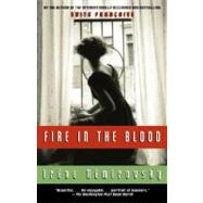 Fire in the Blood by NEMIROVSKY, IRENE, 9780307388001