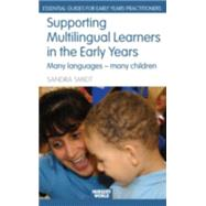 Supporting Multilingual Learners in the Early Years: Many Languages - Many Children by Smidt; Sandra, 9780415438001
