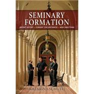 Seminary Formation by Schuth, Katarina, 9780814648001