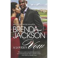A Lover's Vow by Jackson, Brenda, 9780778318002
