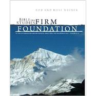 Bible Studies for a Firm Foundation by Weiner, Robert T., 9780938558002