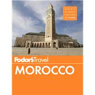 Fodor's Morocco by FODOR'S TRAVEL GUIDES, 9781101878002