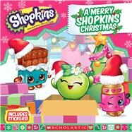 A Merry Shopkins Christmas (Shopkins: 8x8 with stickers) by Rusu, Meredith, 9781338038002
