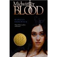 Midwinterblood by Sedgwick, Marcus, 9781596438002
