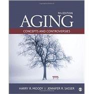 Aging by Moody, Harry R.; Sasser, Jennifer R., 9781506328003