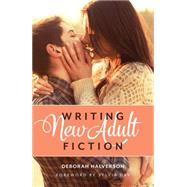 Writing New Adult Fiction by Halverson, Deborah, 9781599638003
