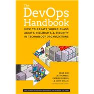 The Devops Handbook by Kim, Gene; Humble, Jez; Debois, Patrick; Willis, John; Allspaw, John, 9781942788003