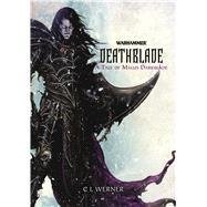 Deathblade by Werner, C. L., 9781849708005