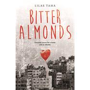 Bitter Almonds by Taha, Lilas, 9789927118005