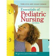 Essentials of Maternity, Newborn, and Women's Health Nursing + Prepu + Essentials of Pediatric Nursing, 2nd Ed. + Prepu by Lippincott Williams & Wilkins, 9781496338006