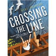 Crossing the Line by Belford, Bibi, 9781510708006