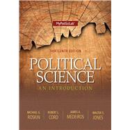 Political Science An Introduction by Roskin, Michael G.; Cord, Robert L.; Medeiros, James A.; Jones, Walter S., 9780205978007