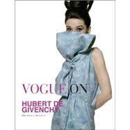 Vogue on Hubert De Givenchy by Beyfus, Drusilla, 9781419718007