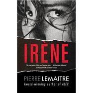 Irene by Lemaitre, Pierre; Wynne, Frank, 9781623658007