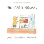 The Cat's Pajamas by Wallace, Daniel; Kim, Keller; Rob, Cameron (CRT), 9781941758007