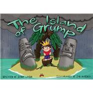 The Island of Grump by Lamb, Kenny; Buckner, Jon, 9781943978007