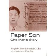 Paper Son : One Man's Story by Chin, Tung Pok; Chin, Winifred C., 9781566398008