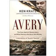Avery by Kratz, Ken; Wilkinson, Peter (CON); Grace, Nancy, 9781944648008