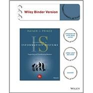 Introduction to Information Systems by Rainer, R. Kelly, Jr.; Prince, Brad, 9781119108009