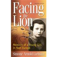 Facing the Lion by Liebster, Simone Arnold, 9781937188009