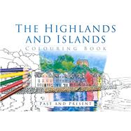 The Highlands and Islands Colouring Book by History Press, 9780750968010