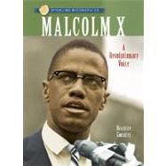 Sterling Biographies®: Malcolm X A Revolutionary Voice by Gormley, Beatrice, 9781402758010