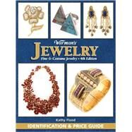 Warman's Jewelry: A Fully Illustrated Identification and Price Guide to 18th, 19th, & 20th Century Fine and Costume Jewelry by Flood, Kathy, 9781440208010