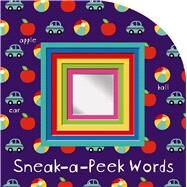 Sneak-a-Peek: Words by Priddy, Roger, 9780312518011