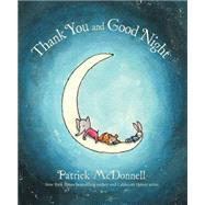Thank You and Good Night by McDonnell, Patrick, 9780316338011