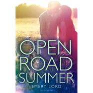 Open Road Summer by Lord, Emery, 9780802738011