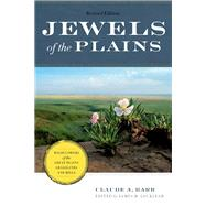 Jewels of the Plains by Barr, Claude A.; Locklear, James H., 9780816698011