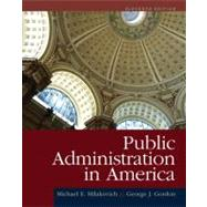 Public Administration in America by Milakovich, Michael E.; Gordon, George J., 9781111828011