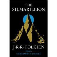 The Silmarillion by Tolkien, J. R. R.; Tolkien, Christopher, 9780544338012