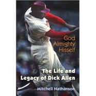 God Almighty Hisself by Nathanson, Mitchell, 9780812248012