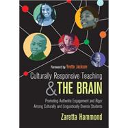 Culturally Responsive Teaching and the Brain by Hammond, Zaretta; Jackson, Yvette, 9781483308012