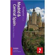Madrid & Central Spain Focus Guide Includes Segovia, Avila & Toledo by Gallagher, Mary-Ann, 9781909268012