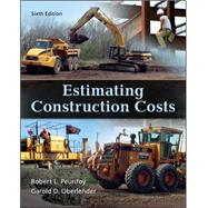 Estimating Construction Costs by Peurifoy, Robert; Oberlender, Garold, 9780073398013