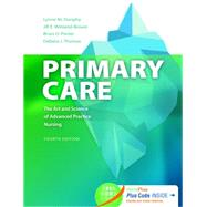 Primary Care: The Art and Science of Advanced Practice Nursing by Dunphy, Lynne M., Ph.D., 9780803638013