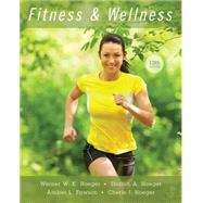 Fitness and Wellness by Hoeger, Wener W.K.; Hoeger, Sharon A., 9781305638013